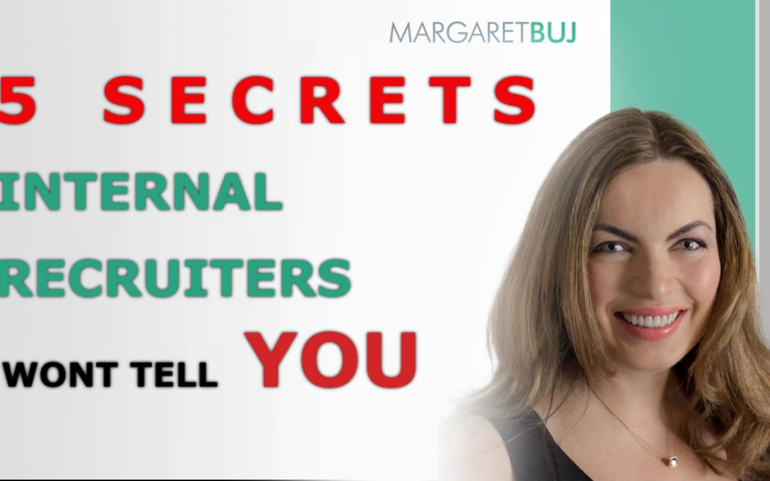 5 secrets internal recruiters won't tell you (but wish they could)