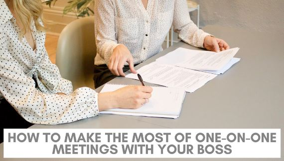 How to Make the Most of One-on-One Meetings with Your Boss