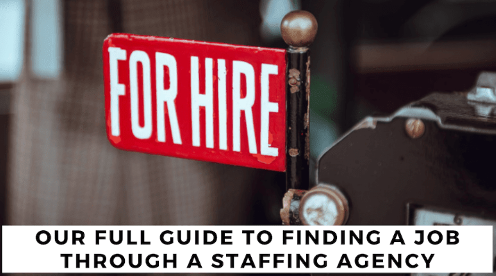 Your Full Guide to Finding a Job Through a Staffing Agency